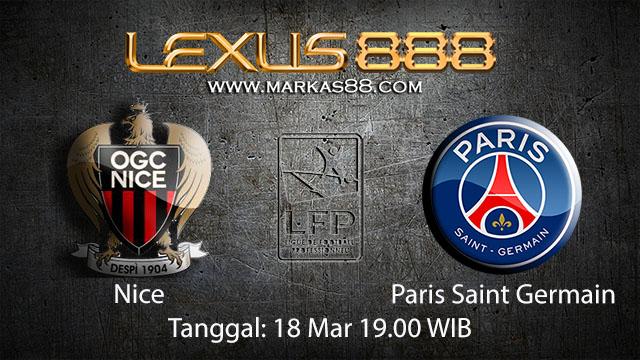 BOLA88 - PREDIKSI TARUHAN BOLA NICE VS PARIS SAINT GERMAIN 18 MARET 2018 ( FRENCH LIGUE 1 )