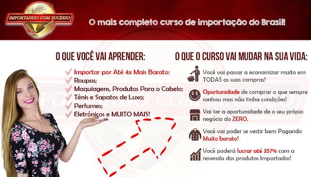 Importando com Sucesso da Larissa Dobler - O Mais Completo do Brasil