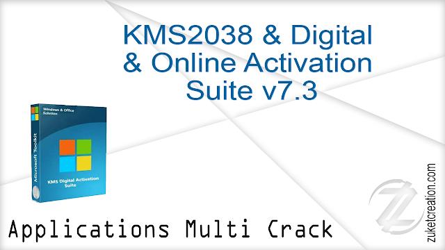 KMS2038 & Digital & Online Activation Suite v7.3 |  1.36 MB