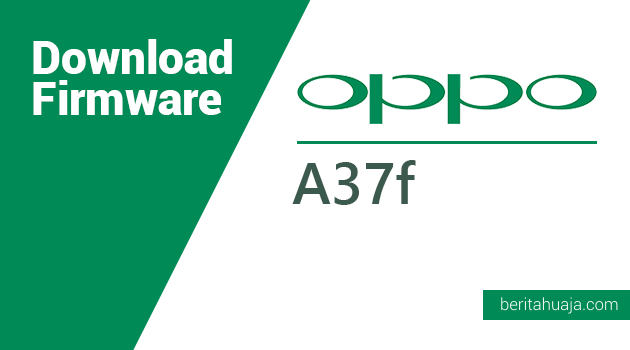 Download Firmware Oppo A37f