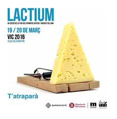 LACTIUM, 8ª Edició de la Fira del Formatge Artesà a Vic