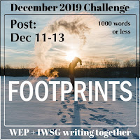 WEP CHALLENGE FOR DECEMBER 2019 - FOOTPRINTS. CHOSEN BY THE IWSG.