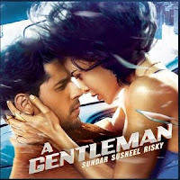 A Gentleman Baat Ban Jaye Priya Saraiya, Siddharth Basrur, Soundtrack Movie Soundtrack Lyrics