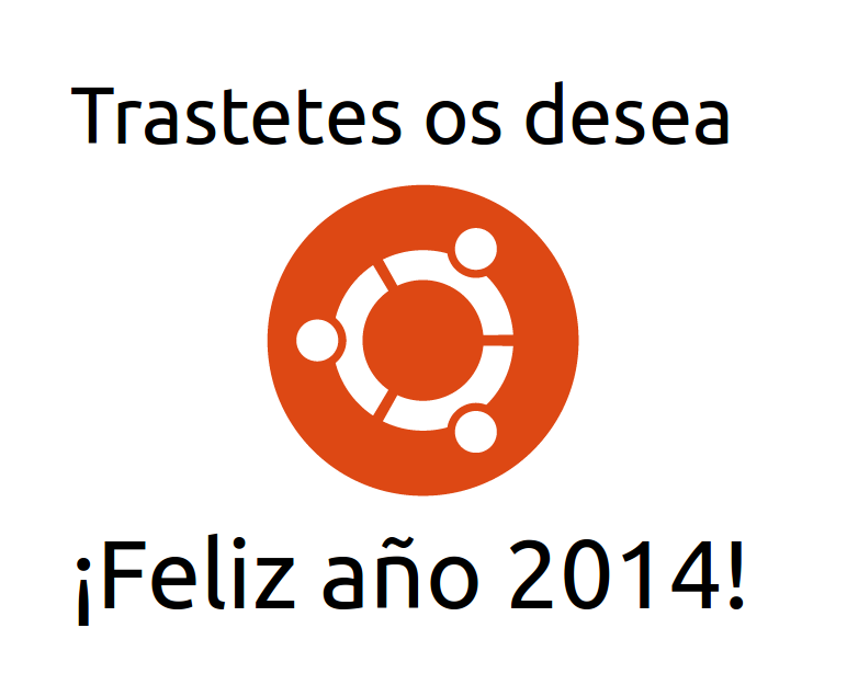 Trastetes Feliz año 2014