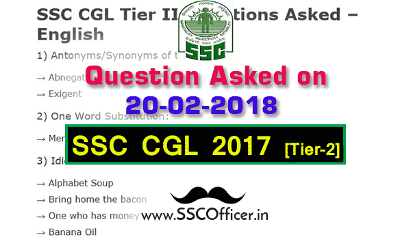 Question Asked in SSC CGL 2017 Tier-2 on 20th Feb [PDF]- SSC Officer