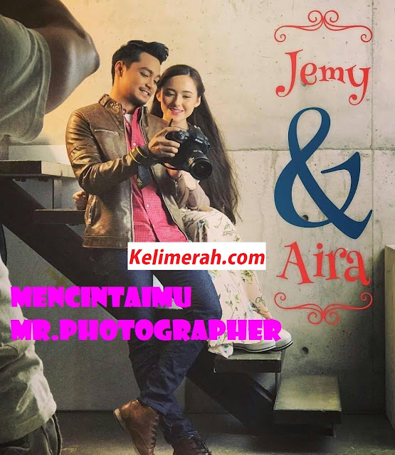 Drama Mencintaimu Mr Photographer