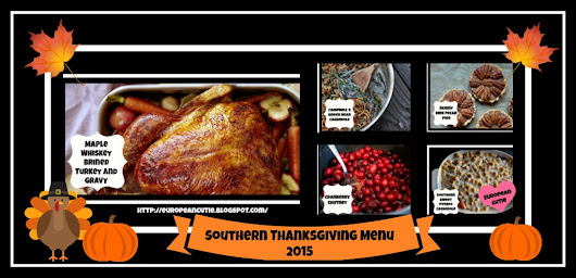 European Cutie ♥: Southern Thanksgiving Menu 2015 ♥