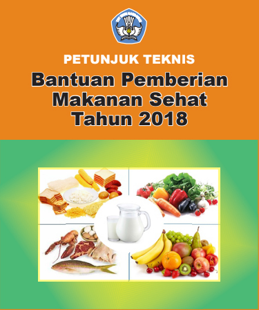 ingin menawarkan isu mengenai Peraturan Dirjen Pendidikan Anak Usia Dini  Juknis Bantuan Pemberian Makanan Sehat Tahun 2018