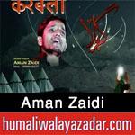 http://www.humaliwalayazadar.com/2016/10/aman-zaidi-nohay-2017.html