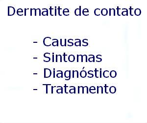 Dermatite de contato causas sintomas diagnóstico tratamento prevenção riscos complicações
