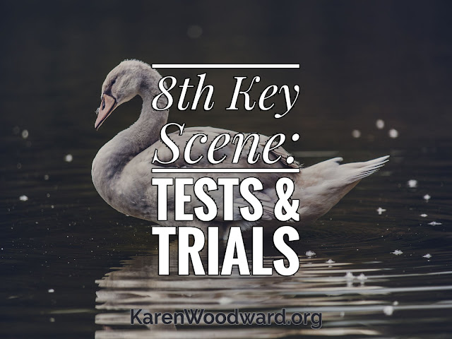 Title: (NaNoWriMo Day 9): 8th Key Scene: Tests & Trials