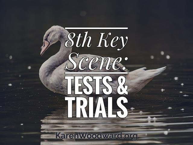 Title: (NaNoWriMo Day 9): 8th Key Scene: Tests & Trials