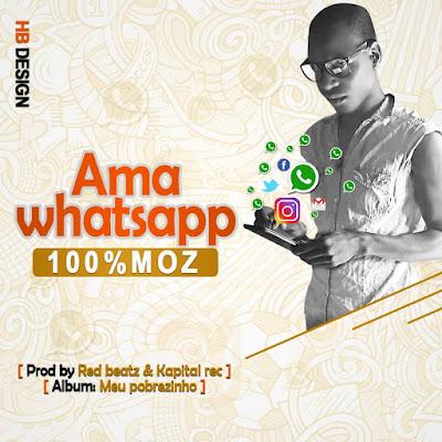 100% Moz - Whatsapp (Prod. Red Beatz) 2018 | Download Mp3