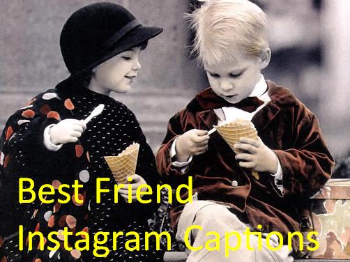 Best Friend Instagram Captions