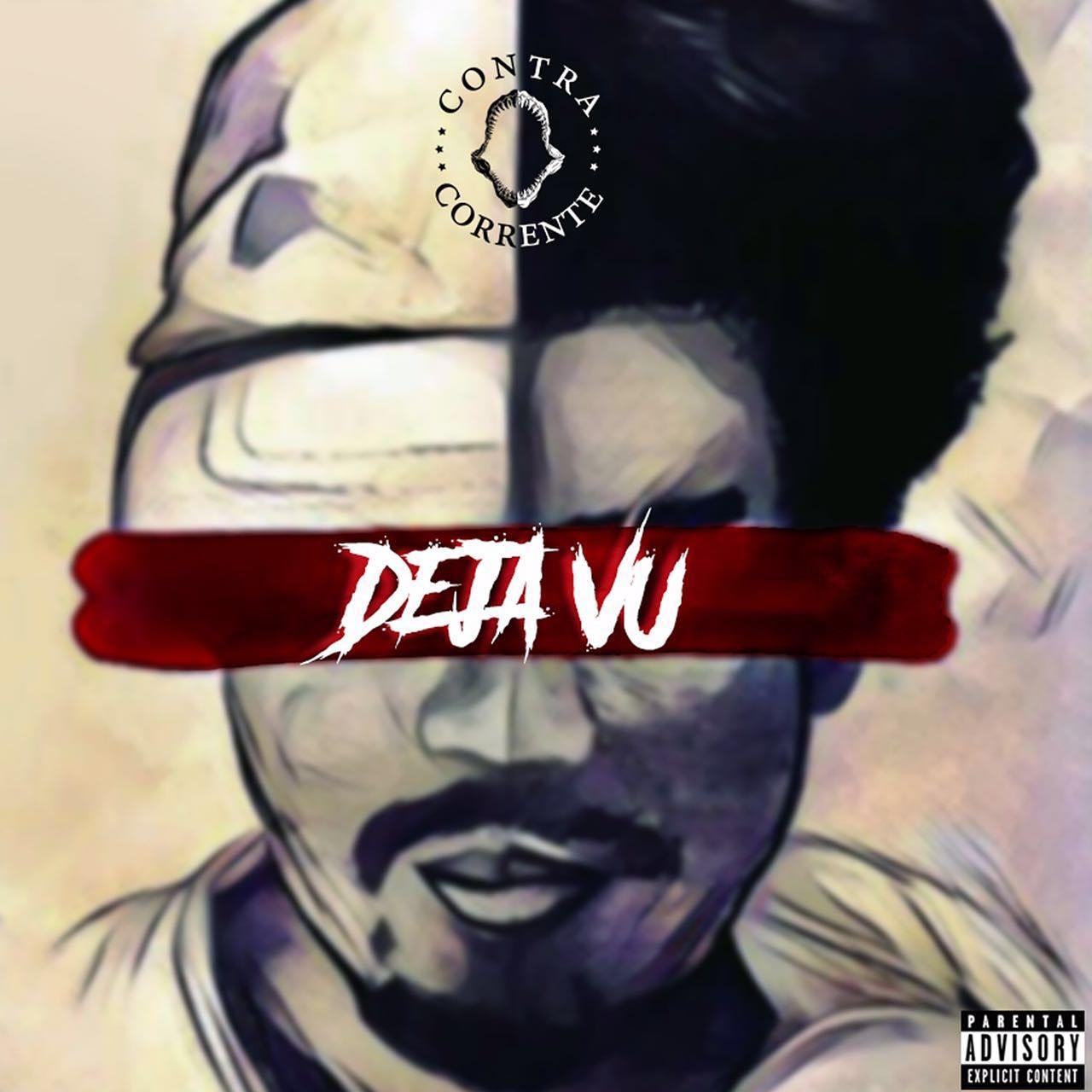 Contra Corrente lança o EP Deja Vu | Brasil Hip Hop
