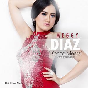 Meggy Diaz - Konco Mesra (Versi Indonesia)