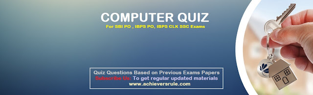 Computer Awareness Quiz For SBI, IBPS PO 2017