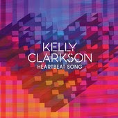 Kelly Clarkson Heartbeat Song Lyrics