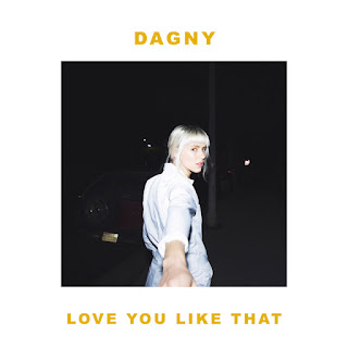 Dagny - Love You Like That
