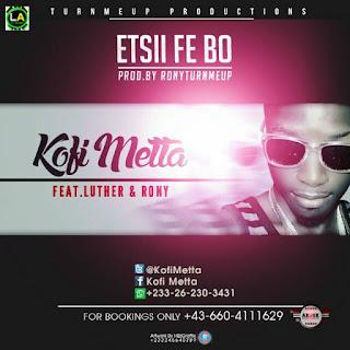 Kofi Metta - Etsi fe bo
