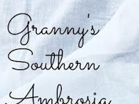 GRANNY'S SOUTHERN AMBROSIA