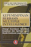 Judul : KEPEMIMPINAN BERBASIS MULTIPLE INTELLIGENCE