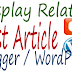 How To Add Related Post Widget To Blogger / WordPress