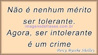 Frases sobre Intolerância