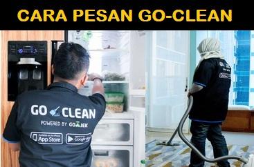cara pesan jasa kebersihan gojek, cara pesan layanan kebersihan gojek, goclean gojek