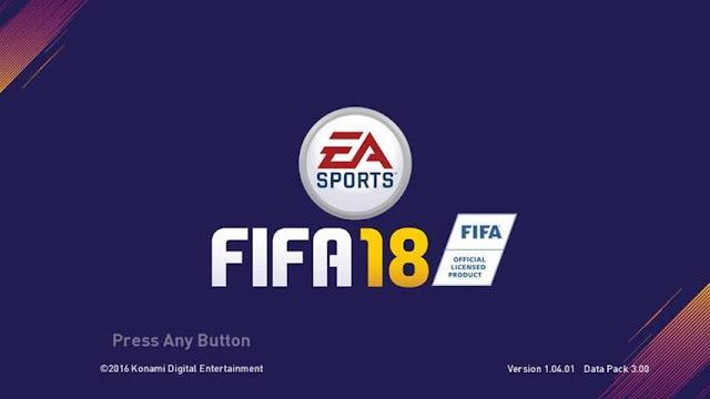 FIFA 18 Start Screen PES 2017