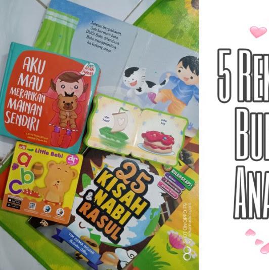 5 Rekomendasi Buku untuk Anak Balita