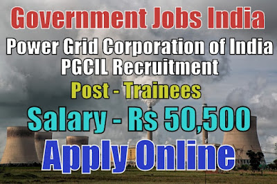 Power Grid Corporation of India PGCIL Recruitment 2017