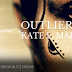 Freebie Book Blitz - Outliers by Kate L Mary