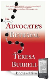 <i><b>Every now and then, the horror gets personal.</b></i> Read a free sample of our Kindle Nation eBook of the Day, Teresa Burrell's <b><i>The Advocate's Betrayal</i></b>, without leaving your browser!