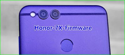 Honor 7X Firmware (Flash file) free Download!