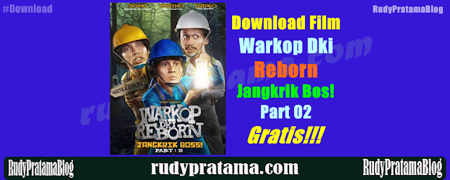 Warkop Dki Reborn Jangkrik Bos! Part 2