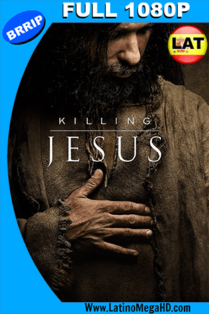 Killing Jesus (2015) Latino Full HD 1080P (2015)