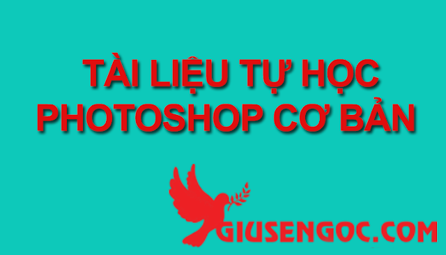 Tài liệu tự học photoshop cs6, cc cơ bản