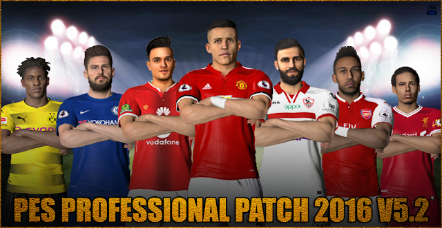 PES 2016 PES Professional 5.2 Patch Released 2018-19 By Essam Patch