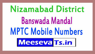 Banswada Mandal MPTC Mobile Numbers List Nizambad District in Telangana State