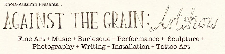 Against the Grain: Artshow