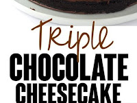 Delicious Triple Chocolate Cheesecake