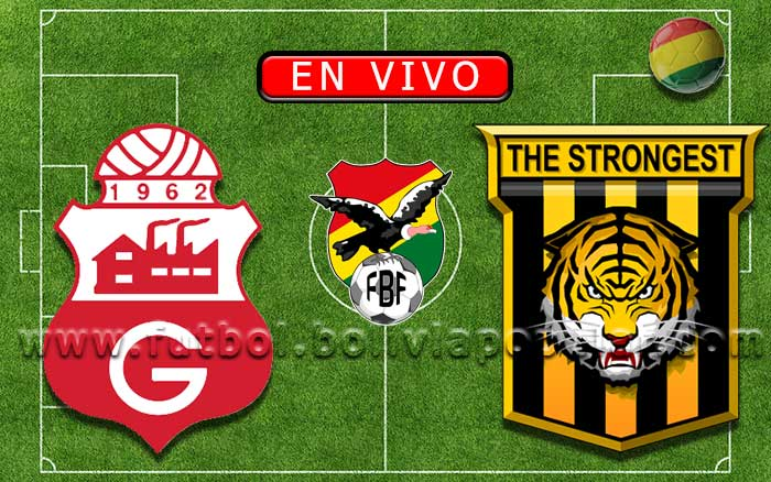 【En Vivo】Guabirá vs. The Strongest - Torneo Clausura 2019