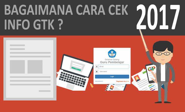 Cara Cek Info GTK, Cek SKTP, Insentif terbaru 2018