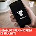 Cara Membuat Splashscreen Android Via Mobile Di SplashIt!