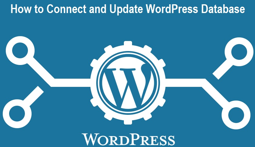 How to Connect and Update WordPress Database