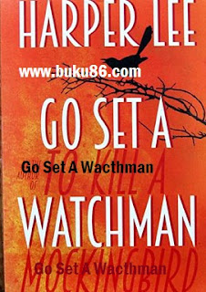 Novel Go Set A Wacthman Harper Lee