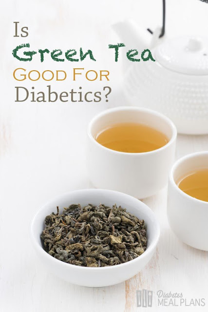 Green tea good for diabetes
