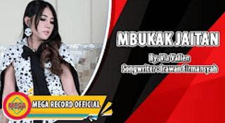 Lirik Lagu Mbukak Jaitan - Via Vallen