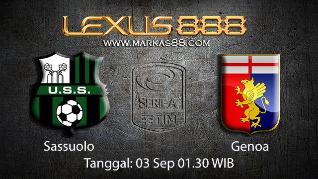 Prediksi Bola Jitu Sassuolo vs Genoa 3 September 2018 ( Italian Serie A )